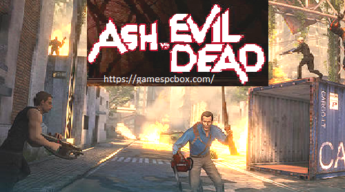 Ash vs Evil Dead Pc Game