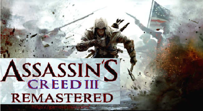 Assassins Creed III Remastered Game Pc
