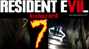 Resident Evil 7 Pc Download