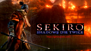 Sekiro:Shadows Die Twice Game Free