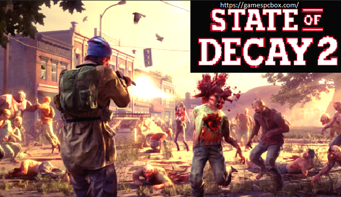 State Of Decay 2 Pc Game