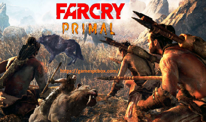 Far Cry Primal Pc Download