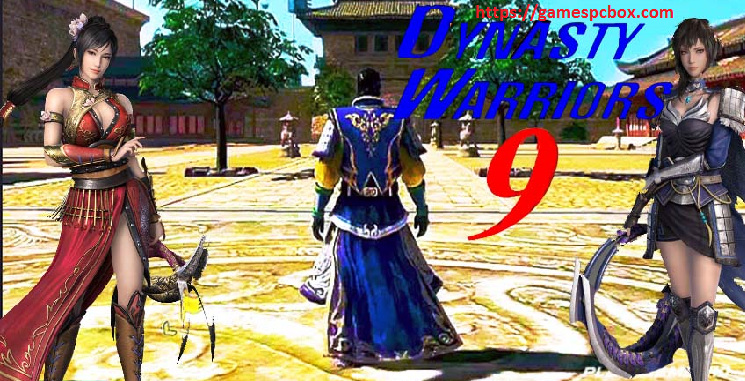 Dynasty Warriors 9 Pc Download
